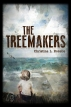 """The Treemakers"" Cover"